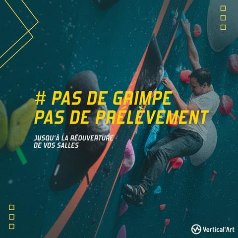 pas de grimpe, pas de prélèvement pour nos grimpeurs adhérents Vertical'Art