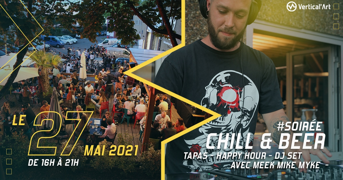 Chill and beer jeudi 27 mai à Vertical'Art Sqy, ouverture de la terrasse spécialement pour l'événement