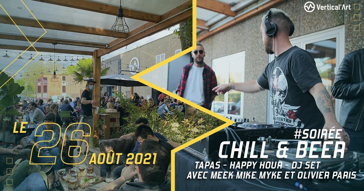 Soirée Chill and beer #4 jeudi 26 août à Vertical'Art Saint-Quentin-en-Yvelines, tapas, happy hour et DJ set avec Meek Mike Myke et Olivier Paris